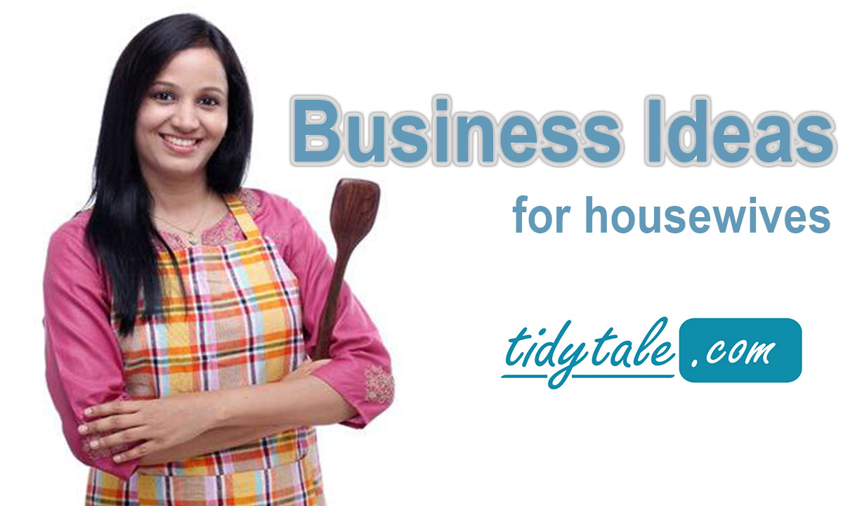 Best Profitable Business ideas for Housewives