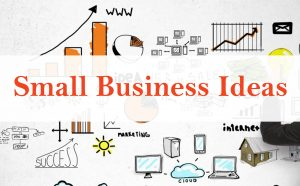 Creative Small Business Ideas for Young Entrepreneur