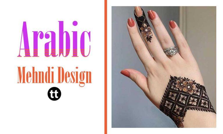 19 Simple & Beautiful Arabic Mehndi Design Will Steal Your Heart
