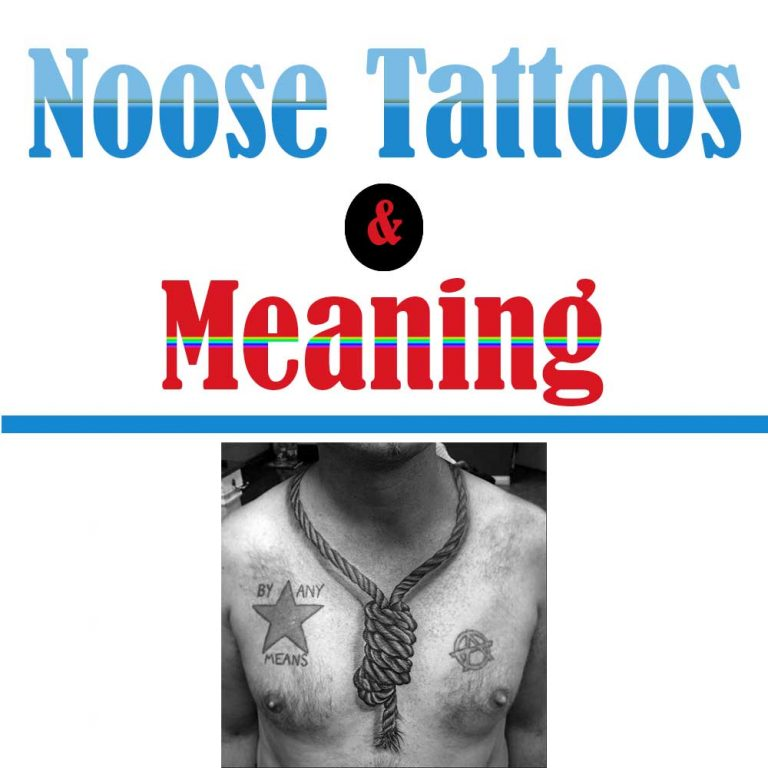 18 Deep Noose Tattoo Ideas And Their Meaning