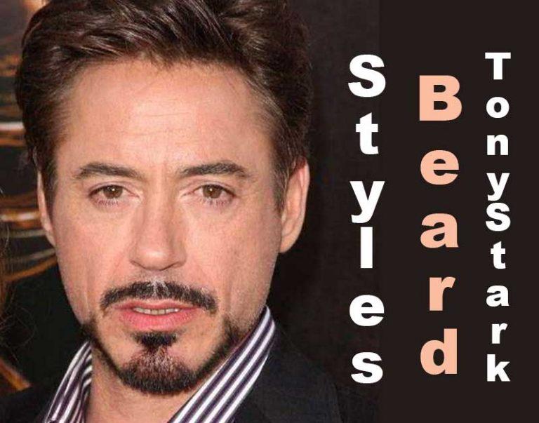 All About Tony Stark Beard Styles (Iron Man)